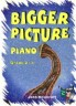 Bigger Picture Piano Gra…